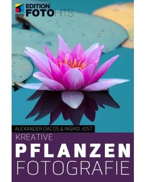 Kreative Pflanzenfotografie