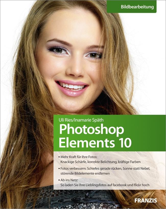 Photoshop Elements 10 - Das Workshopbuch